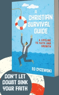 A Christian Survival Guide: A Lifeline to Faith and Growth