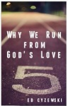 Why-We-Run-from-Gods-love
