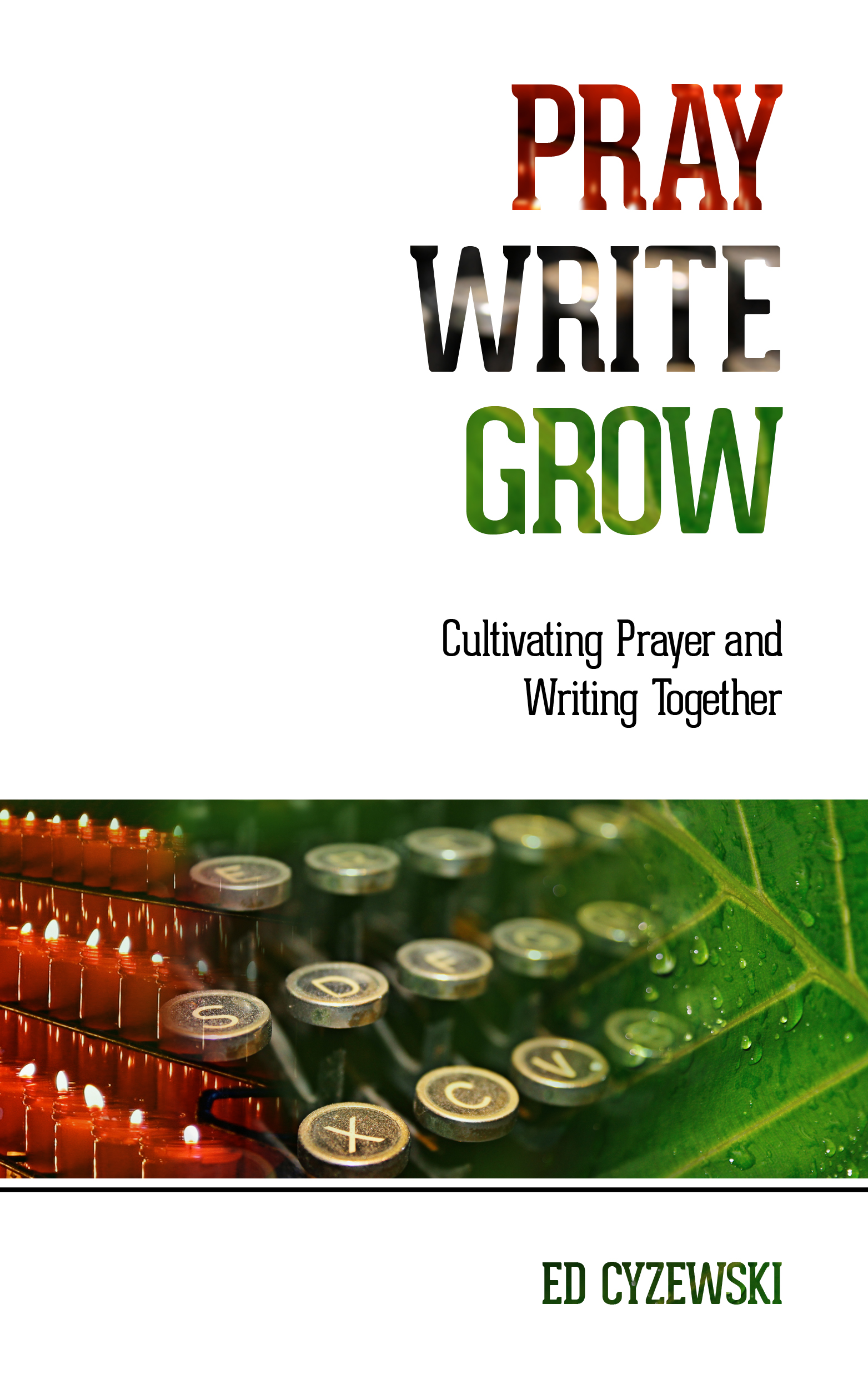 Pre-order Pray, Write, Grow!
