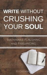 Copy of Write without Crushing Your Soul LARGER