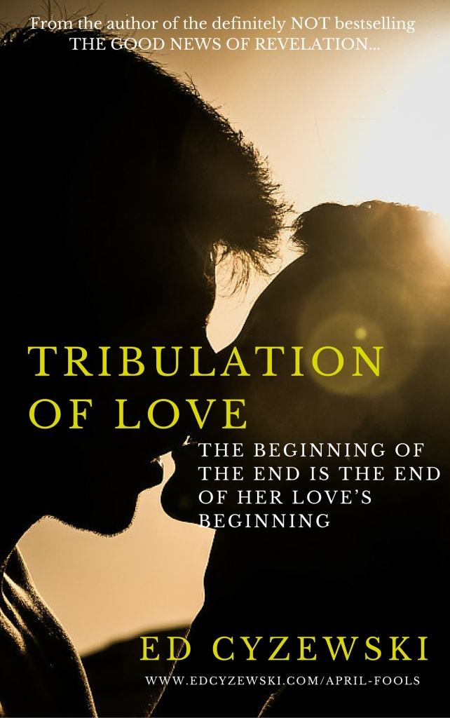 The Tribulation of Love